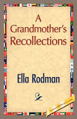 A Grandmother's Recollections (Hardback)