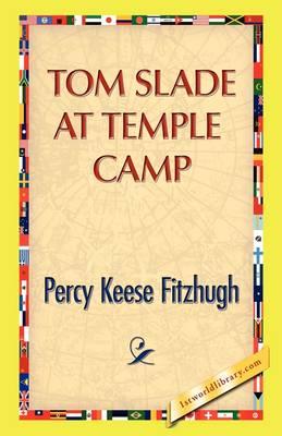 Tom Slade at Temple Camp (Hardback)