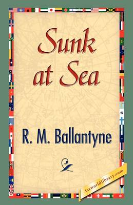 Sunk at Sea (Hardback)