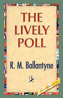 The Lively Poll (Hardback)