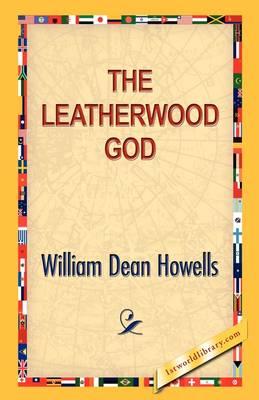 The Leatherwood God (Hardback)
