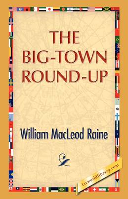 The Big-Town Round-Up (Hardback)