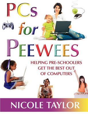 PCs for Peewees (Paperback)