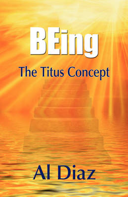 Being the Titus Concept (Hardback)