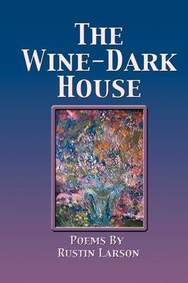 The Wine-Dark House (Paperback)