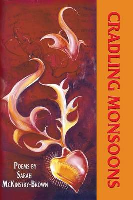 Cradling Monsoons (Paperback)