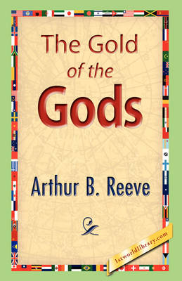 The Gold of the Gods (Paperback)