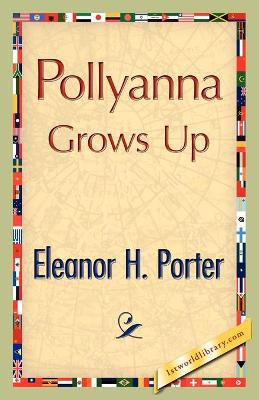 Pollyanna Grows Up (Paperback)