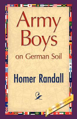 Army Boys on German Soil (Paperback)