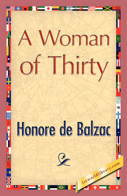 A Woman of Thirty (Paperback)