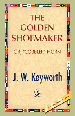 The Golden Shoemaker (Paperback)