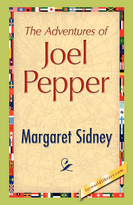 The Adventures of Joel Pepper (Paperback)
