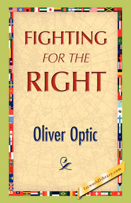 Fighting for the Right (Paperback)