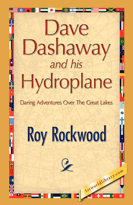 Dave Dashaway and His Hydroplane (Paperback)
