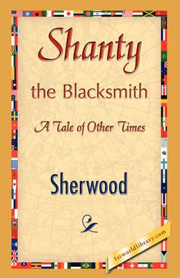 Shanty the Blacksmith (Paperback)