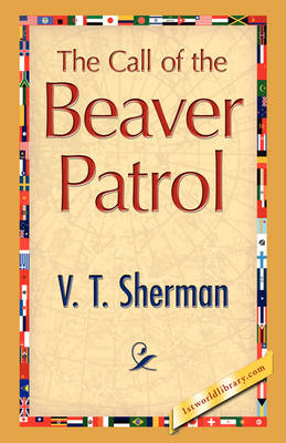 The Call of the Beaver Patrol (Paperback)