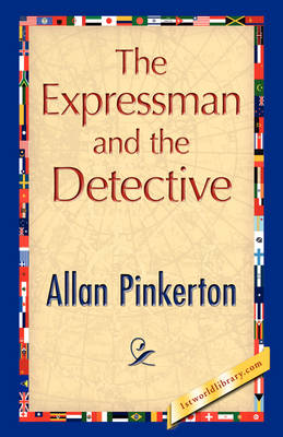 The Expressman and the Detective (Hardback)