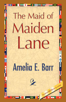 The Maid of Maiden Lane (Hardback)