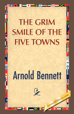 The Grim Smile of the Five Towns (Hardback)