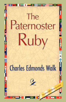 The Paternoster Ruby (Hardback)