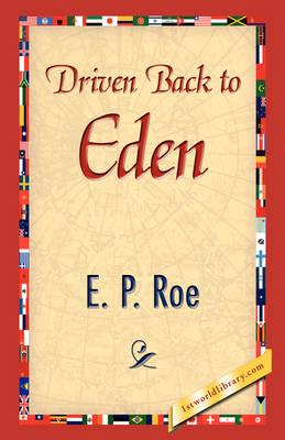 Driven Back to Eden (Hardback)