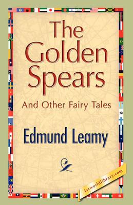 The Golden Spears (Hardback)