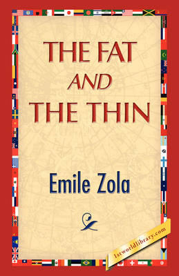 The Fat and the Thin (Hardback)