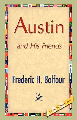 Austin and His Friends (Hardback)