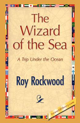 The Wizard of the Sea (Hardback)