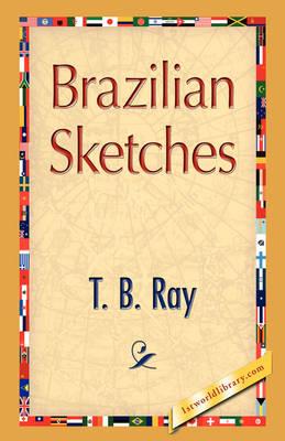 Brazilian Sketches (Hardback)