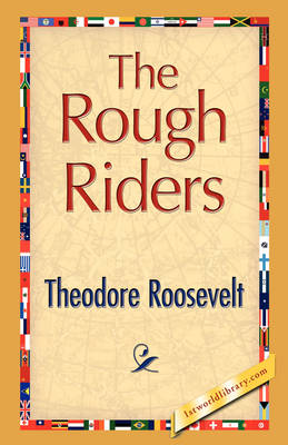 The Rough Riders (Hardback)