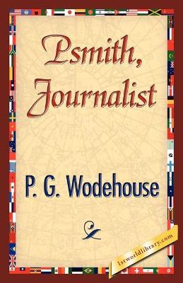 Psmith, Journalist (Paperback)
