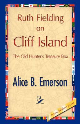 Ruth Fielding on Cliff Island (Hardback)