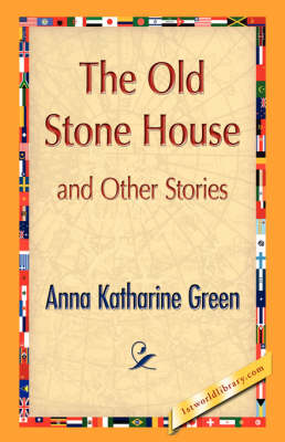 The Old Stone House and Other Stories (Hardback)