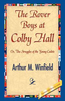 The Rover Boys at Colby Hall (Hardback)