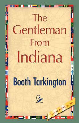 The Gentleman from Indiana (Hardback)