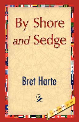 By Shore and Sedge (Hardback)