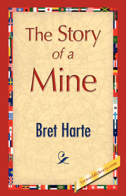 The Story of a Mine (Hardback)