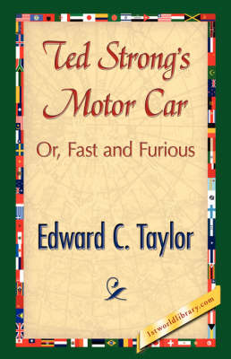 Ted Strong's Motor Car (Hardback)