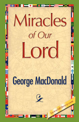 Miracles of Our Lord (Hardback)