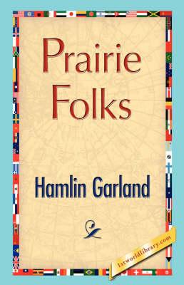 Prairie Folks (Hardback)