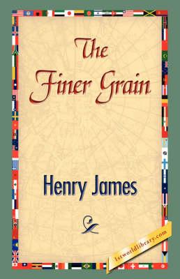 The Finer Grain (Hardback)