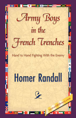 Army Boys in the French Trenches (Hardback)