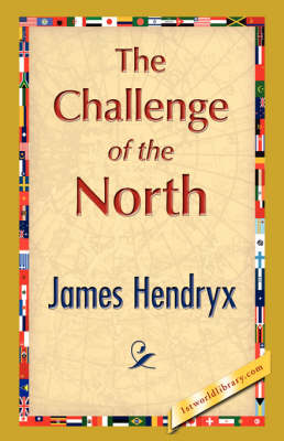 The Challenge of the North (Hardback)