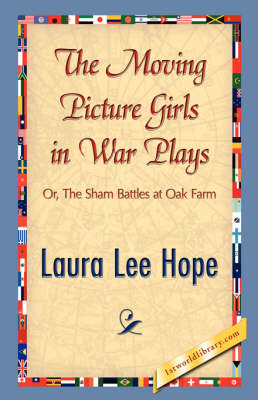 The Moving Picture Girls in War Plays (Hardback)
