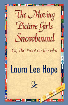 The Moving Picture Girls Snowbound (Hardback)
