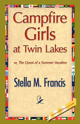 Campfire Girls at Twin Lakes (Hardback)
