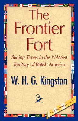 The Frontier Fort (Hardback)