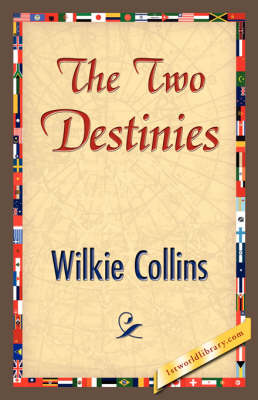 The Two Destinies (Hardback)