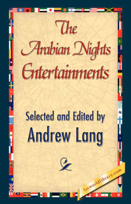 The Arabian Nights Entertainments (Hardback)